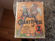 The Giant Horse Of Oz By Ruth Plumly Thompson 1928 Copyrt But Later Ed In Dj