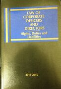 Law Of Corporate Officers And Directors Rights Duties And Liabilities 2015-2016