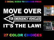 Move Over Its The Law Decal Sticker Tow Truck Emergency Vehicle Slow Look Twice