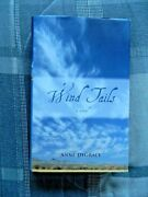 Wind Tails A Novel By Anne Degrace Hardcover 2007 Mcarthur And Company First