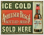 Ice Cold Anheuser Busch Sold Here Tin Metal Sign Bottled Beers Budweiser Brew