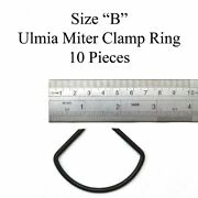 New Ulmia B Size Miter Clamp Ring 10 Pack Free Shipping