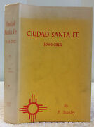 Ciudad Santa Fe Territorial Days By F. Stanley - 1965 - Signed - Limited Ed