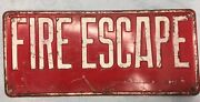 Antique Fire Escape Sign Embossedheavey Tin 15x61/2 Free Shipping