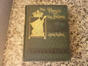 The And The Pauper By Mark Twain. 1st Printing In Org. Green Cloth. 1882