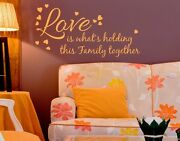 Love Is Whatand039s Holding This Familly Together - Wall Decal Stickers