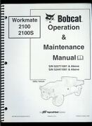 Factory Bobcat Workmate 2100 2100s Utility Vehicle Ownerand039s Maintenance Manual