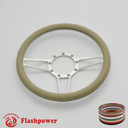 14and039and039 Billet Steering Wheels Tan Street Rod Ford Gm Corvair Impala Chevy Ii Satin