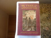 The Tree Of Appomattox By Joseph Altsheler. First Edition In Original Cloth 1916