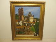 14x11 Org. 1932 Oil Painting On Board By G. Zamudro Of Taxco San Meguel Mexico