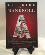Building A Bankroll Full Ring Edition Proven Strategies For Moving Up...