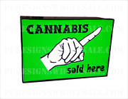 Double Sided Cannabis Sold Here Sign