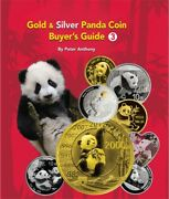 Gold And Silver China Panda Coin Buyer Guide Book 1982 2013 3rd Edition + Unicorn