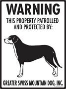 Warning Greater Swiss Mountain Dog - Property Protected Aluminum Dog Sign