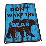 Blue Donand039t Wake The Bear Metal Sign Wall Decor For Office Or Meeting Room