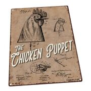 The Chicken Puppet Metal Sign Wall Decor For Farm And Country