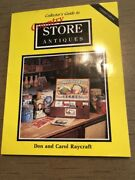 Collectors Guide To Country Store Antiques With Updated Values