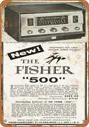 Metal Sign - 1957 Fisher 500 Receiver - Vintage Look Reproduction