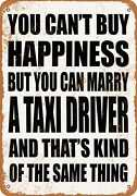 Metal Sign - Marry A Taxi Driver - Vintage Look