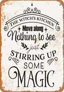 Metal Sign - The Witchand039s Kitchen Stirring Up Some Magic - Vintage Look