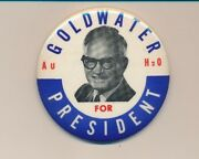 3 1/2 Cello 1964 Barry Goldwater For President Campaign Button