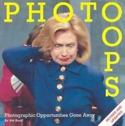 Photo Oops Photographic Opportunities Gone Awry By Buell 2004 Paperback...