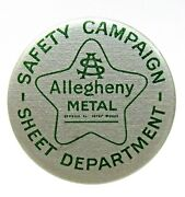 1930's To 1940's Allegheny Metal Sheet Dept. Safety Employee Pinback Button +