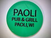 Paoli Pub And Grill Paoli Wisconsin Good For Bar Token Large Green Bar-token