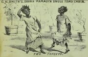1870and039s C.h. Smithand039s Uncle Tomand039s Cabin Play Two Topseyand039s Trade Card P4