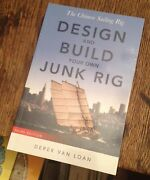 Design And Build Your Own Junk Rig 2006 Chinese Sailing Rig Van Loan Look Rare