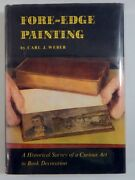 Carl J Weber / Fore-edge Painting Historical Survey Of Curious Art In Book 1966