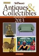 Warman's Antiques And Collectibles 2013 Price Guide By Zac Bissonnette 2012, Pa