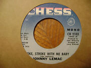 Promo Chess 45 Record/johnny Lemac/sippin Wine/yokestroke With Me Baby/ex