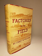 Carey Mcwilliams Factories In Field Signed 1st Ed Calif Gov Migrant Farm Workers