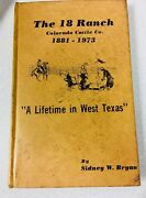 1st Ed 1973 18 Ranch Lifetime In West Texas Bryan Texana Colorada Cattle Rare