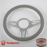 14'' Billet Steering Wheels Light Gray Half Wrap Replacement Gto Ford Gmc