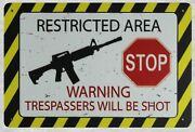 Wall Restricted Area Trespassers Will Be Shot Tin Metal Sign