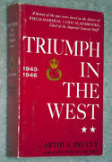 Triumph In The West 1943 - 1946 By Arthur Bryant