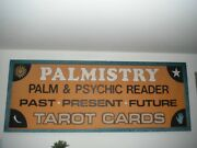 Vtg Palmistry Sign Outdoor Business Sign Occult Palm Reader Psychic Tarot 8 X 3and039
