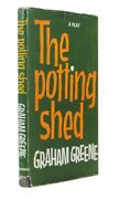 Graham Greene / The Potting Shed A Play First Edition