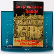 Signed Igor Lupinski In The General's House And Other Stories 1993 Santa Barbara