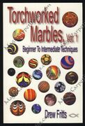 Drew Fritts Torchworked Marbles Crafts Craftsman Glass Marble Artist Illustrated