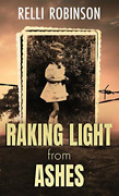 Robinson Relli-raking Light From Ashes Hbook Neuf