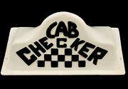 Vintage Taxi Cab Topper Sign Cab Checker