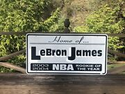 Very Rare Lebron James Akron Ohio Road Sign Rookie Of The Year Nba Sports