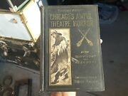 Antique Book Chicagoand039s Awful Theater Horror By The Survivors And Rescuers...