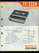 Sony Tc-222-a Reel To Reel Tape Deck Original Factory Service Manual