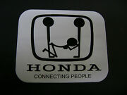 Honda Connecting People Sticker For Hot Rods Gasser Rat Rods.