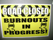 Road Closed Sticker For Hot Rods Gasser Rat Rods.