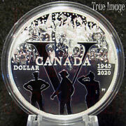 1945-2020 75th Anniversary Of Ve Day - 1 Proof Pure Silver Dollar Coin Canada